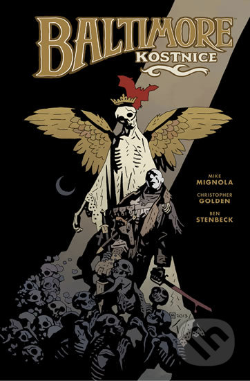 Baltimore 4: Kostnice - Mike Mignola, Christopher Golden, Ben Stenbeck