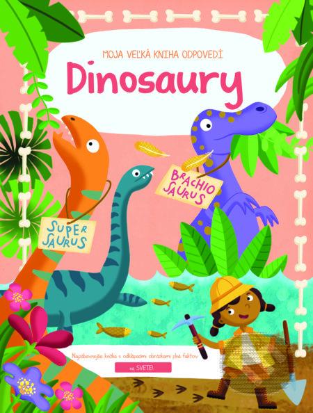 Newdawn.it Moja veľká kniha odpovedí: Dinosaury Image