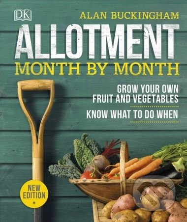 Allotment Month by Month - Alan Buckingham