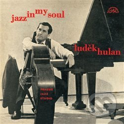 Jazz In My Soul - Luděk Hulan