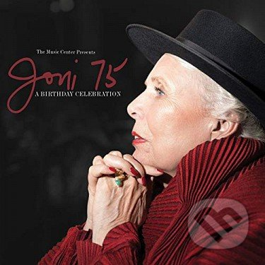 Joni Mitchell: Joni 75 (A Birthday Celebration ) / Tribute - Joni Mitchell