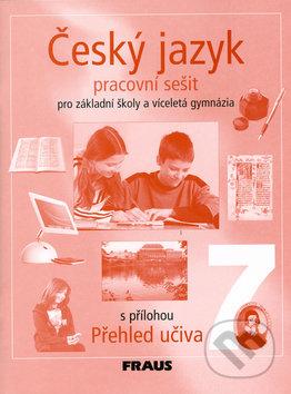 Český jazyk 7 pro základní školy a víceletá gymnázia - Zdeňka Krausová, Renata Teršová