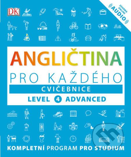 Angličtina pro každého, cvičebnice, úroveň 4 - Advanced - Kolektiv