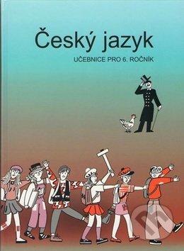 Český jazyk učebnice pro 6. ročník - Vladimíra Bičíková, Zdeněk Topil, František Šafránek