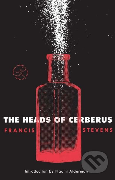 The Heads of Cerberus - Francis Stevens