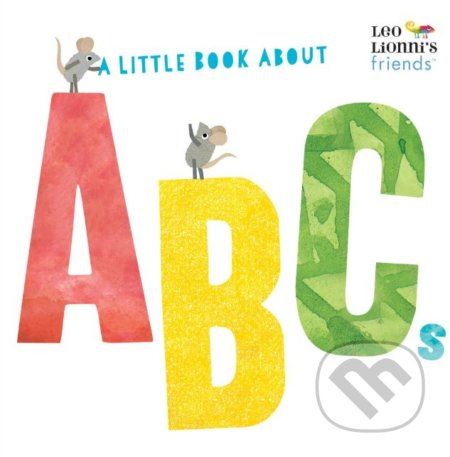 A Little Book About ABCs - Leo Lionni