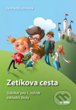 Fatimma.cz Zetíkova cesta Slabikář pro 1. ročník základní školy Image