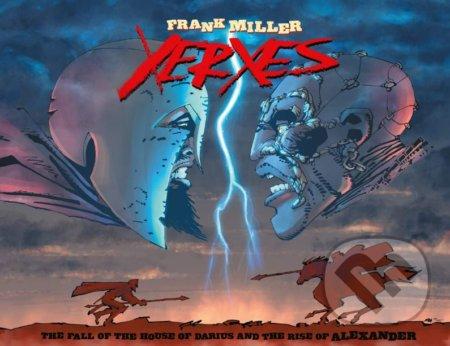 Xerxes: The Fall - Frank Miller, Alex Sinclair