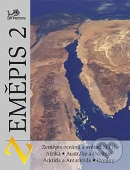 Zeměpis 2 - Zeměpis oceánů a světadílů (1) - Jaromír Demek, Vít Voženílek