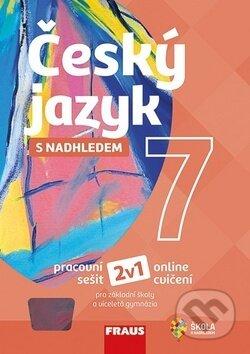 Český jazyk 7 s nadhledem - Zdeňka Krausová, Renata Teršová, Pavel Růžička, Martin Prošek