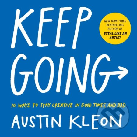 Keep Going - Austin Kleon