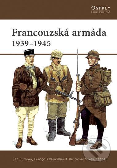 Francouzská armáda 1939 - 1945 - Jan Summer, François Vauvillier