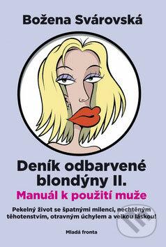 Deník odbarvené blondýny II - Božena Svárovská