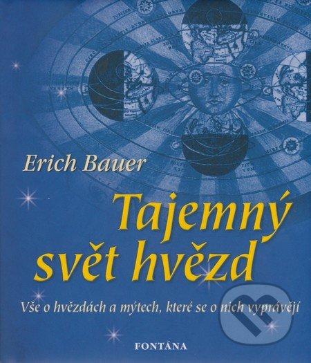 Tajemný svět hvězd - Erich Bauer