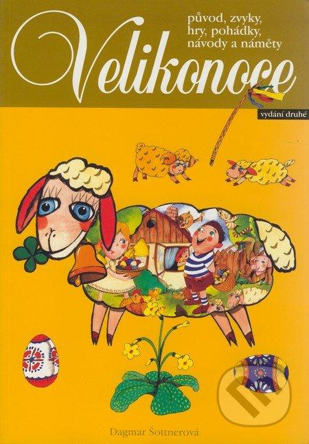 Velikonoce (2. vydání) - Dagmar Šottnerová