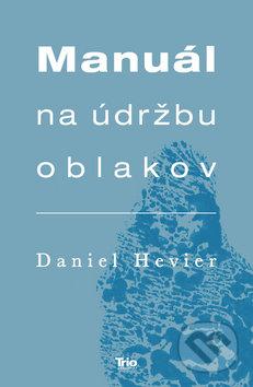 269171077 Kniha: Manuál na údržbu oblakov (Daniel Hevier)   Martinus