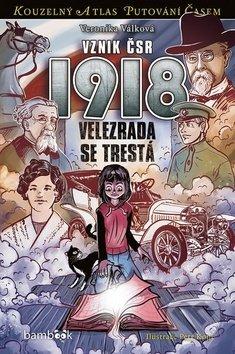 Vznik ČSR 1918 - Petr Kopl, Veronika Válková
