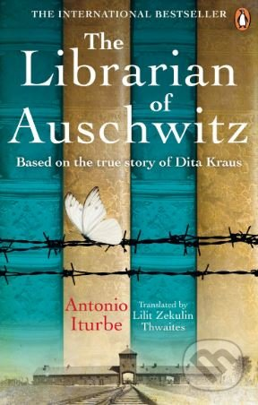 The Librarian of Auschwitz - Antonio G. Iturbe