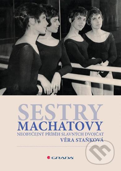 Sestry Machatovy - Věra Staňková
