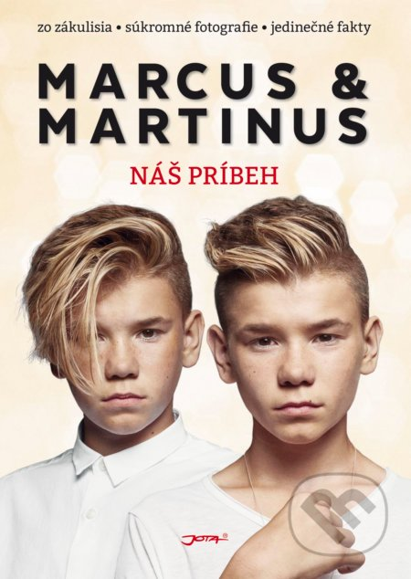 Marcus & Martinus: Náš príbeh -
