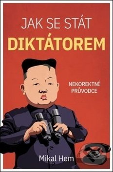 Interdrought2020.com Jak se stát diktátorem Image