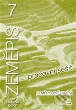 Zeměpis 7 pro základní školy Zeměpis světadílů - Jaromír Demek, Ivan Mališ