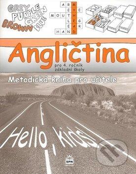 Angličtina pro 4. ročník základní školy Metodická kniha pro učitele - Marie Zahálková