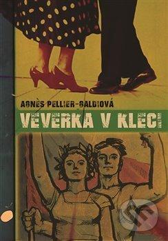 Veverka v kleci - Agnes Pellier-Galdi