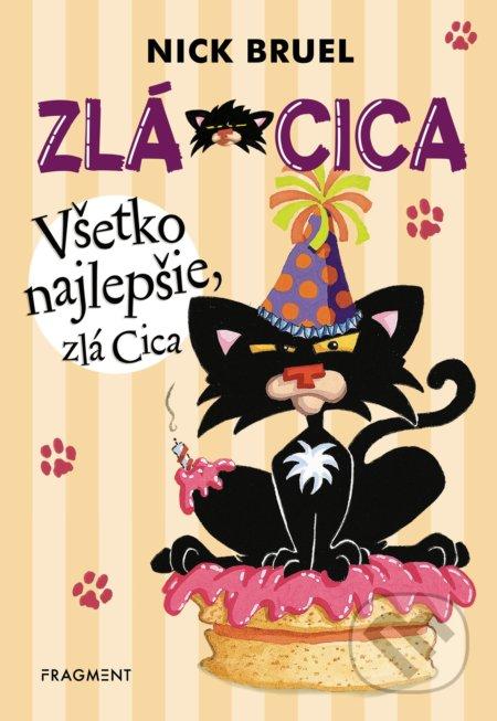 4966adba3 Kniha: Zlá Cica: Všetko najlepšie, zlá Cica (Nick Bruel)   Martinus