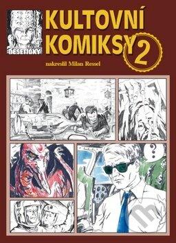 Kultovní komiksy 2 - Milan Ressel