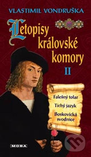 Letopisy královské komory II. - Vlastimil Vondruška