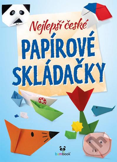 Nejlepší české papírové skládačky - Kolektiv autorov