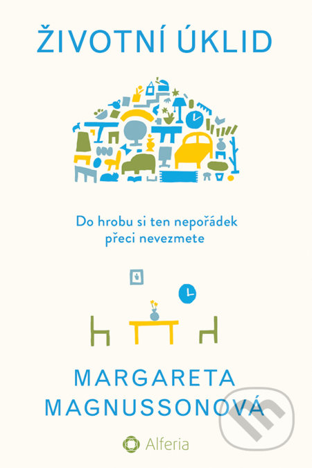 Životní úklid - Margareta Magnussonová