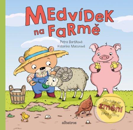 Medvídek na farmě - Petra Bartíková, Katarína Macurová (ilustrácie) ALBATROS
