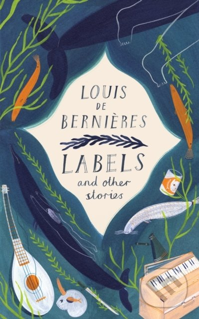 Labels and Other Stories - Louis de Bernières