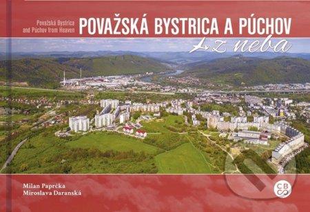 a86b7f2c3 Kniha: Považská Bystrica a Púchov z neba (Milan Paprčka) | Martinus