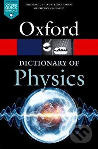 A Dictionary of Physics - Jonathan Law, Richard Rennie
