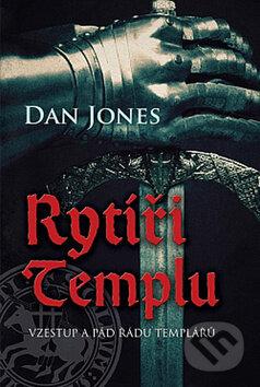 Rytíři templu - Dan Jones