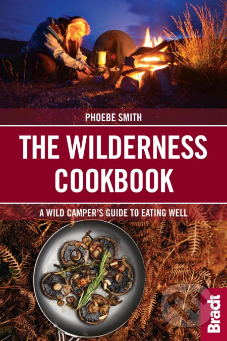 Wilderness Cookbook - Phoebe Smith
