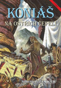 Koniáš (Na ostřích čepelí) - Miroslav Žamboch