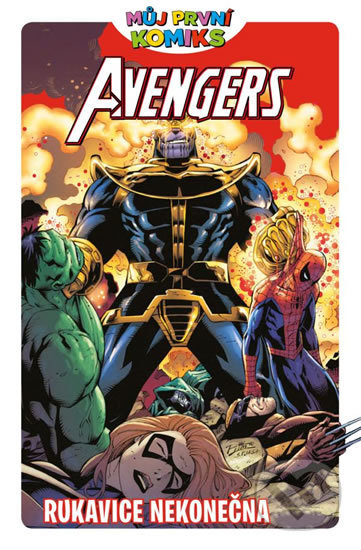 Avengers a rukavice nekonečna - Brian Clavinger, Lee Black, Brian Churilla (Ilustrácie)