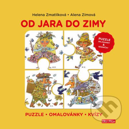 Od jara do zimy (puzzle, skládanky a básničky) - Helena Zmatlíková, Alena Zímová
