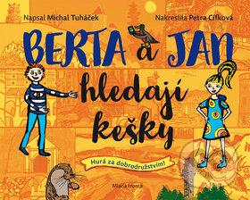Berta a Jan hledají kešky - Jan Tuháček, Petra Cífková