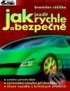 Peticenemocnicesusice.cz Jak jezdit rychle a bezpečně Image
