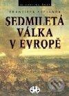 Fatimma.cz Sedmiletá válka v Evropě Image