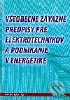 Fatimma.cz Všeobecne záväzné predpisy pre elektrotechnikov a podnikanie v energetike Image