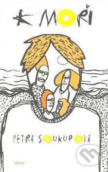 K moři - Petra Soukupová