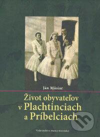 Fatimma.cz Život obyvateľov v Plachtinciach a Príbelciach Image
