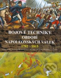Fatimma.cz Bojové techniky období napoleonských válek 1792 - 1815 Image