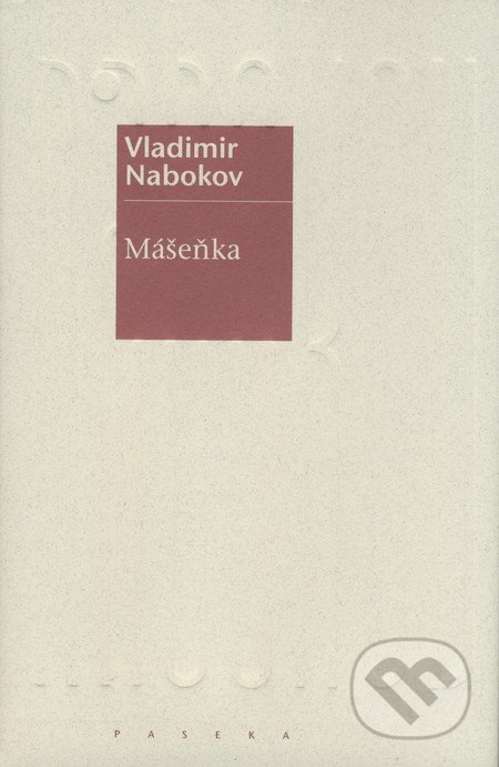 Mášeňka - Vladimir Nabokov